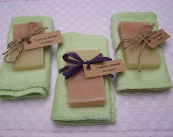 From my shower to yours, mini soaps and towel set. Several colors available, personalized. 25 sets at 75.00