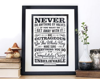 Be Outrageous Roald Dahl Quote, screen print, Matilda Quote, Chatty Nora, wall print, typography print, inspirational, Black and white art