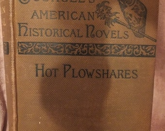 Hot Plowshares - Tourgee's American Historical Novels 1882