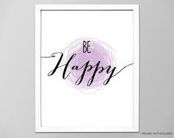 "Inspirational ""Be Happy"" Quote Art Print, Be Happy Motivational Quote, Typographic Art Print, Art Print, Be Happy Quote, Be Happy Art Print"