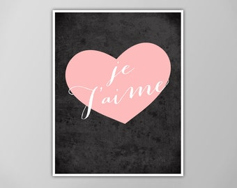 Je T'aime Art Print, Inspirational Quote Wall Decor, French Quote, Typographic Art Print, Art Print, French Print, Paris Poster, Je T'aime