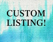 Custom Listing for Angela