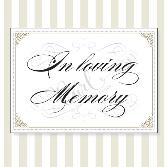 Printable in loving memory sign reception sign party sign for In loving memory free printable