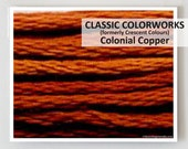 COLONIAL COPPER  : Classic Colorworks hand-dyed embroidery floss cross stitch thread at thecottageneedle.com