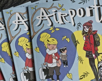 AIRPORT by Fumio Obata and Emma Evans- A 28 page zine containing 2 comics