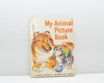 My Animal Picture Book -- A Rand McNally Junior Elf Book --- 1959 --