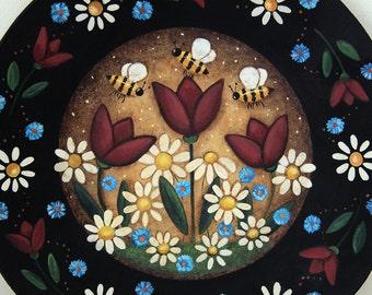 Primitive Folk Art Painting on Wood Plate  -  Flowers and Honeybees, tulips, bees, daisies, bumblebees, honeybees, cheerful MADE TO ORDER