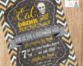 Eat, Drink and Be Scary HALLOWEEN PARTY invitation - you print