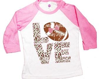 Thanksgiving Football shirt Girl LOVE shirt Raglan baseball style tee shirt LOVE