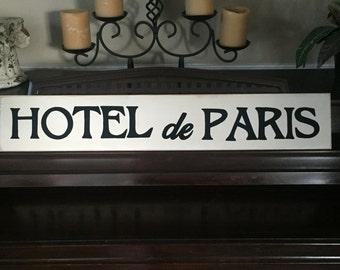 HOTEL de PARIS French Country Sign Plaque Wall Decor Apartment Chic Wooden You Pick from 10+ Colors Hand Painted Francophile