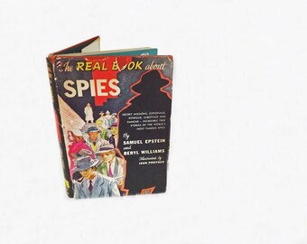 1953 Real Book About Spies, Antique Book, Samuel Epstein and Beryl Williams, Nathan Hale, World History, World War II, Europe