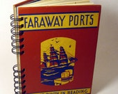 1940 FARAWAY PORTS Handmade Journal Vintage Upcycled Book Travel Journal
