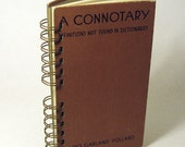 1935 A CONNOTARY Handmade Journal Vintage Upcycled Book Writer's Journal