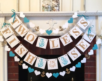 Two Less Fish in the Sea Banner - Nautical wedding Decor - Couples Shower Decor - Gold & Teal Nautical Bridal Shower Decor-Your Color choice