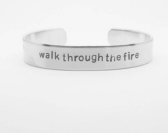 walk through the fire:BTVS fandom hand stamped aluminum Buffy the Vampire Slayer Once More With Feeling cuff bracelet