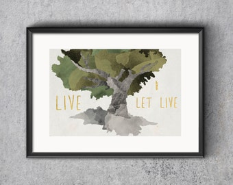 Live & Let Live Print: Instant Download
