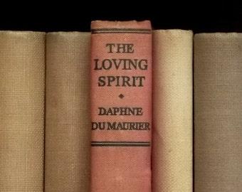 1940s vintage Daphne du Maurier book The Loving Spirit