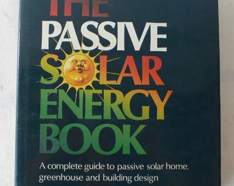 vintage book, The passive Solar Energy Book, 1979, Rodal Press, from Diz Has Neat Stuff