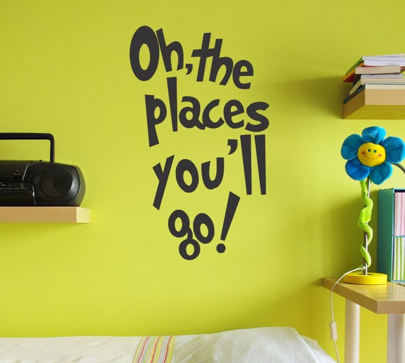 Oh the Places You'll Go Decal by Arise Decals
