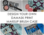 Damask Print Makeup Brush Case // Design Your Own Brush Organizer - Compact Brush Storage - Gift for Her - Bridesmaid Gift - Made to Order