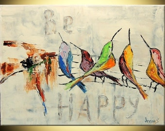 """ORIGINAL Abstract painting Birds """"Be Happy"""" 18""""x24"""" colourful Fine Art Impasto heavy texture Palette knife oil Painting by IraSher"""