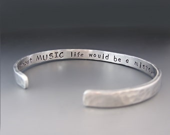 Men's  Thin Silver Cuff Bracelet // Inspirational Bracelet // Without Music Life Would Be A Mistake // Gifts for Him // Father's Day Gift