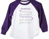 Warning I know all the words to Frozen T-Shirt - Purple