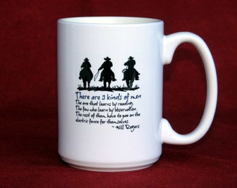 Large Humorous Coffee Mug for Men - Will Rogers Piss on the Fence Quote