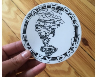 "Earth Day Everyday 4"" Vinyl Sticker"