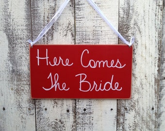 Red and White Here Comes The Bride Wedding Sign, Wooden Ring Bearer and Flower Girl Signage, Red Bride Hanger
