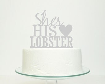 She's His Lobster Cake Topper