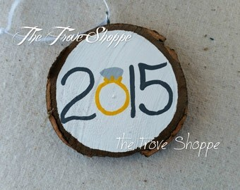 Engagement Ring Ornament - Engagement, Wedding & Anniversary Gift - Rustic, personalized gift - Custom year