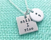 "Semicolon Project ""still I rise"" and "";"" - hand stamped by Eight9 Designs"