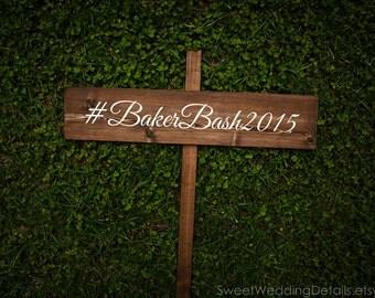 Wedding Hashtag Sign wood, wedding hashtag, rustic wedding sign, personalized, custom wooden sign