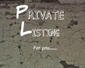 PRIVATE LISTING for Victor A.