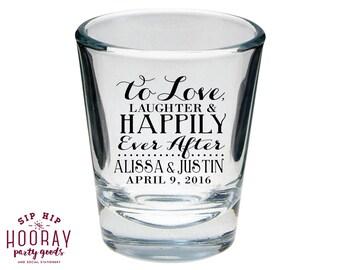 Love Laughter Shot Glasses, Wedding Shot Glasses, Wedding Favors, To Custom Shot Glasses, Shot Glasses, Happily Ever After, Wedding Favors