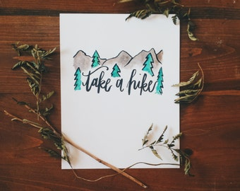 Take A Hike Quote Calligraphy Print