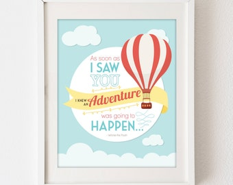 INSTANT DOWNLOAD As Soon As I Saw You - Adventure - hot air balloon - 8x10 vertical digital art poster, Winnie the Pooh nursery baby decor