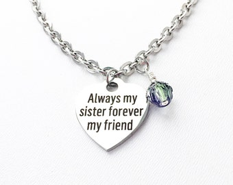 Sister Gift - Sister Jewelry - Friends Forever - BFF Gift - Always My Sister Charm