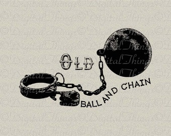 Vintage Marriage Ball and Chain Printable Digital Download for Iron on Transfer for Totes Pillows Tea Towels DT145