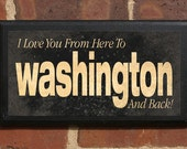Washington WA I Love You From Here And Back Wall Art Sign Plaque Gift Present Personalized Color Custom Home Decor Vintage Style Classic