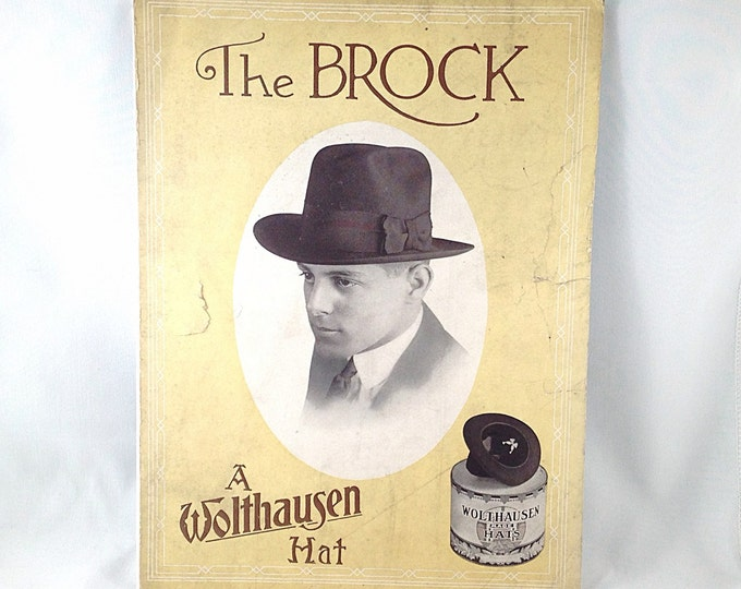 Antique Vintage Hat Advertising Sign. A Wolthausen Hat Company Sign. The Brock Hat. 1920's Hat Shop Sign.