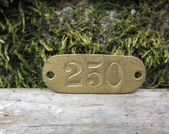 Number Tag Vintage Original Locker Tag Basket Tag Brass Metal Number 250 Tag #250 Tag Lucky Number Address Door Number vtg Early 1900's Old