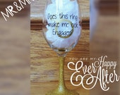 Does this RING make me look ENGAGED wine glass. Custom made for you! - gift - wedding - engagement