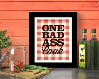 Kitchen Wall Decor Gift for Mom Badass Home Cooking Quote Fun Kitchen Art Print Best Cook Best Chef Makes Pies Cakes Dex Mex
