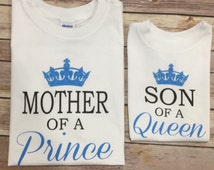 Mother/Father of Prince Son of Queen/King One Piece or Shirt (Custom Text Colors/Wording)