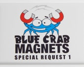Blue Crab Magnets Special Request