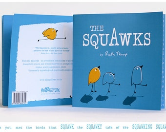 The Squawks Picture Book by Ruth Thorp (paperback)