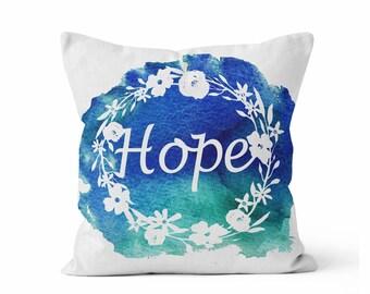 Pillow COVER, HOPE Floral Wreath Pillow, Throw Pillow COVER w/optional insert, Decorative Pillow, Accent Pillow, Original Watercolor Art