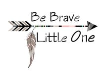 Tribal Arrow Be Brave Digital Download for iron-ons, heat transfer, Scrapbooking, Cards,  DIY, Personalized YOU PRINT